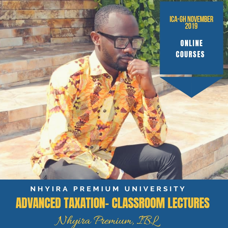 Advanced Taxation – Classroom Lectures